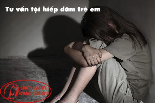 Tư vấn tội hiếp dâm trẻ em