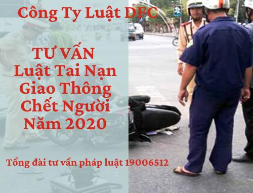 Luật Tai Nạn Giao Thông Chết Người Năm 2020